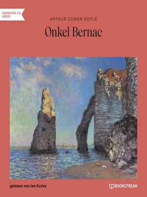 cover image of Onkel Bernac
