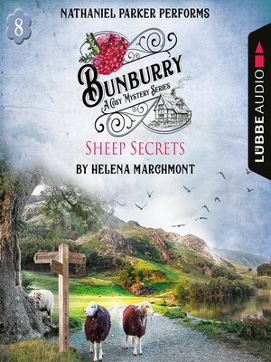 cover image of Bunburry--Sheep Secrets--A Cosy Mystery Series, Episode 8