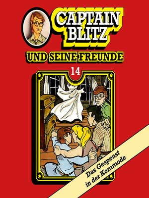 cover image of Captain Blitz und seine Freunde, Folge 14