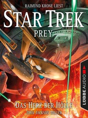 cover image of Das Herz der Hölle--Star Trek Prey, Teil 1