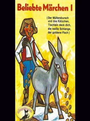 cover image of Beliebte Märchen, Folge 1