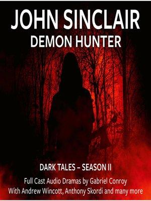 cover image of John Sinclair Demon Hunter, 2, Episode 7-12 (Audio Movie)