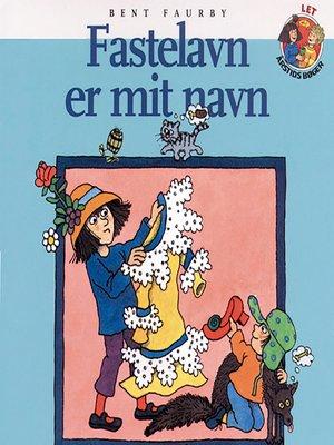 cover image of Fastelavn er mit navn
