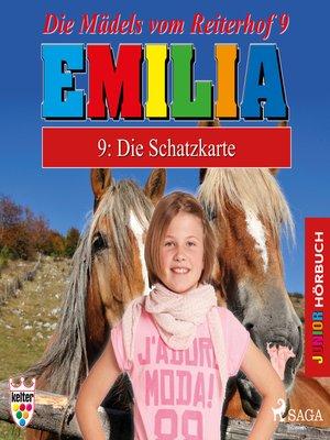 cover image of Emilia--Die Mädels vom Reiterhof, 9