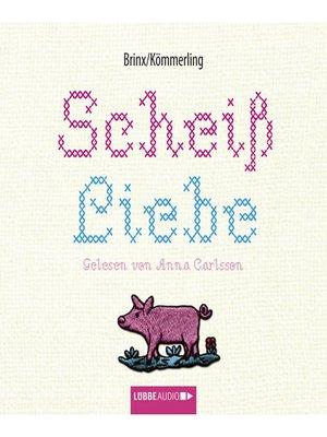 cover image of Scheiß Liebe