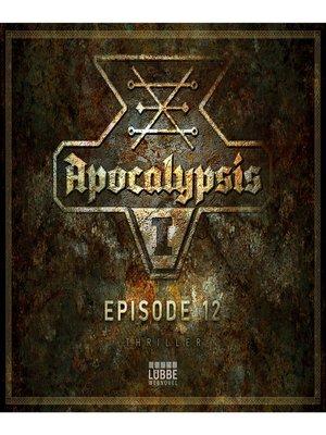 cover image of Apocalypsis, Staffel 1, Episode 12