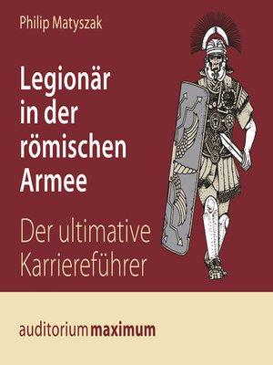 cover image of Legionär in der römischen Armee