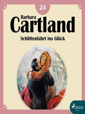 cover image of Schlittenfahrt ins Glück--Die zeitlose Romansammlung von Barbara Cartland 18