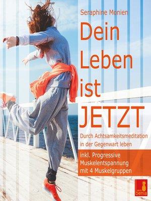 cover image of Dein Leben ist JETZT