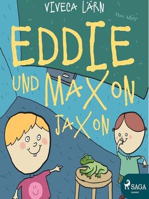 cover image of Eddie und Maxon Jaxon