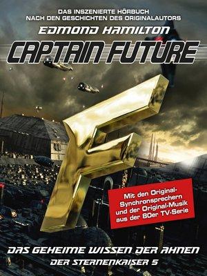 cover image of Captain Future, Der Sternenkaiser, Folge 5