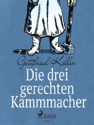 cover image of Die drei gerechten Kammmacher