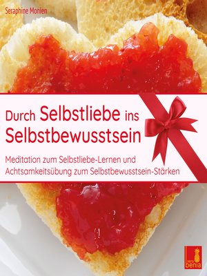 cover image of Durch Selbstliebe ins Selbstbewusstsein