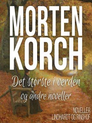 cover image of Det største i verden og andre noveller
