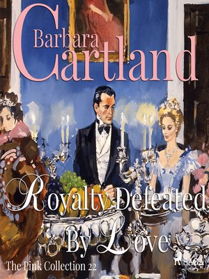 cover image of Royalty Defeated by Love--The Pink Collection 22