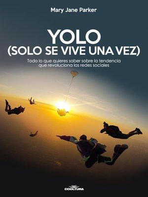 cover image of YOLO (Solo se vive una vez)