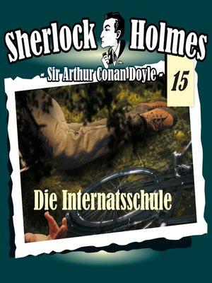 cover image of Sherlock Holmes, Die Originale, Fall 15
