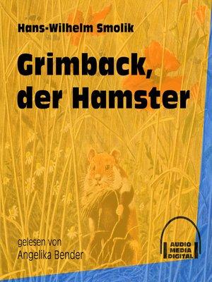 cover image of Grimback, der Hamster