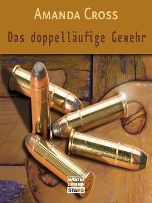 cover image of Das doppelläufige Gewehr