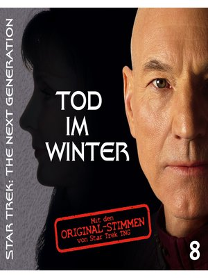 cover image of Star Trek--The Next Generation, Tod im Winter, Episode 8