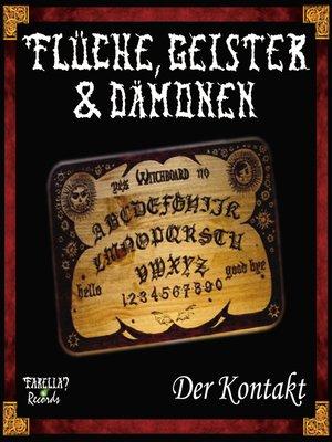 cover image of Flüche, Geister und Dämonen, Folge 1