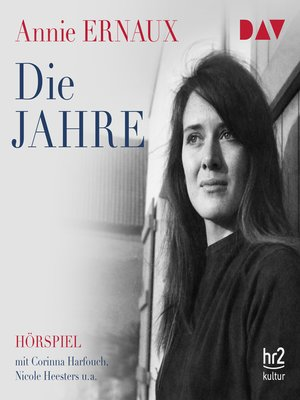 cover image of Die Jahre (Hörspiel)