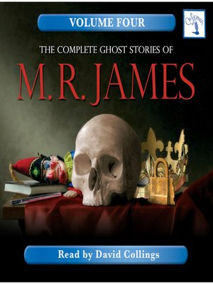 cover image of The Complete Ghost Stories of M. R. James, Volume 4