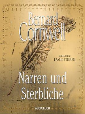 cover image of Narren und Sterbliche