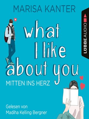 cover image of What I Like About You--Mitten ins Herz