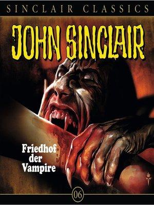 cover image of John Sinclair--Classics, Folge 6