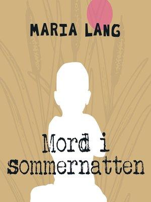 cover image of Mord i sommernatten