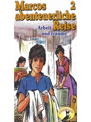 cover image of Marcos abenteuerliche Reise, Folge 2