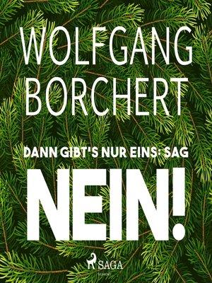 cover image of Dann gibt's nur eins
