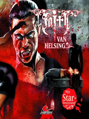 cover image of Faith--The Van Helsing Chronicles, Folge 28