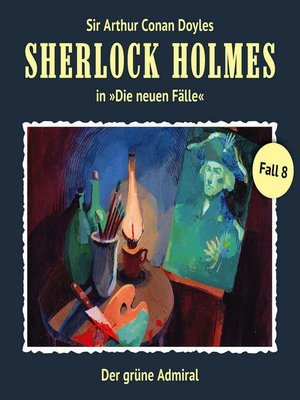 cover image of Sherlock Holmes, Die neuen Fälle, Fall 8