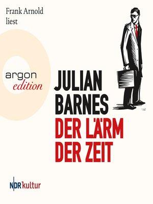 cover image of Der Lärm der Zeit