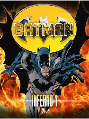 cover image of Batman, Inferno, Folge 1