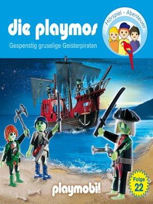 cover image of Die Playmos--Das Original Playmobil Hörspiel, Folge 22
