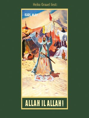 cover image of Allah il Allah!--Karl Mays Gesammelte Werke, Band 60