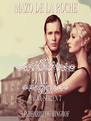 cover image of Jalna-serien, bind 7