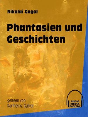 cover image of Phantasien und Geschichten