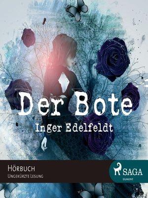 cover image of Der Bote (Ungekürzt)