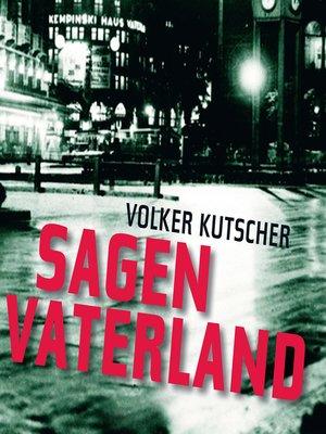 cover image of Sagen Vaterland--Gereon Rath 4