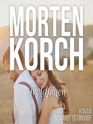 cover image of Troldpigen