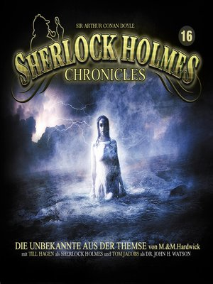 cover image of Sherlock Holmes Chronicles, Folge 16