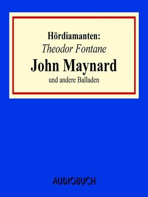 """cover image of """"John Maynard"""" und andere Balladen--Hördiamanten"""