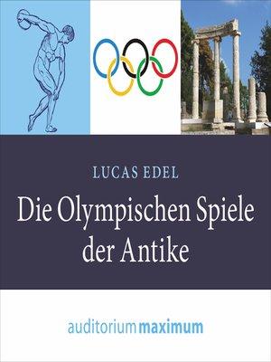 cover image of Die olympischen Spiele der Antike