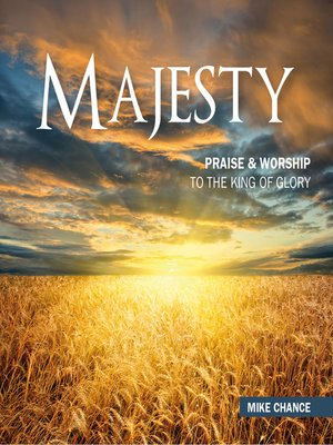cover image of Majesty--Praise & Worship to the King of Glory