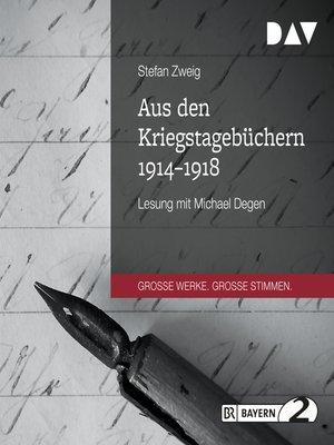 cover image of Aus den Kriegstagebüchern 1914-1918