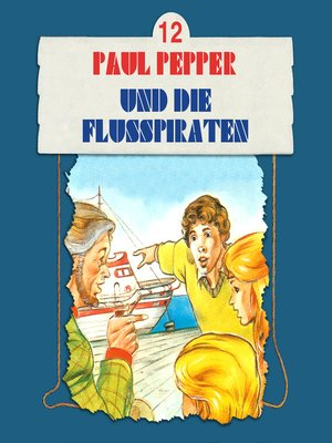 cover image of Paul Pepper, Folge 12